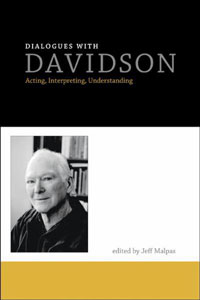 dialogues-with-davidson-acting-interpreting-understanding